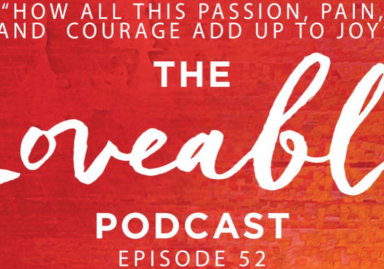 loveable podcast episode 52